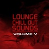 Lounge Chill Out Sounds - Vol. 5