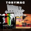 Double Take - TobyMac
