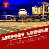 Airport Lounge, Vol. 3