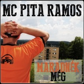 Maradnék Még - Mc Pita Ramos