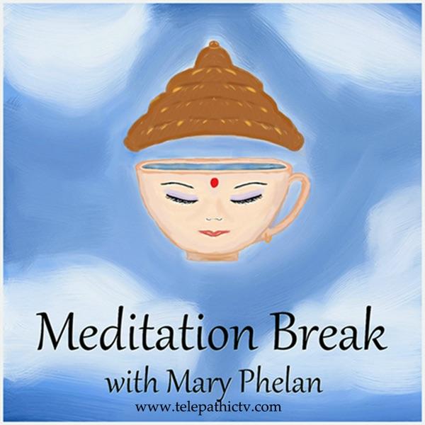 Meditation Break with Mary Phelan