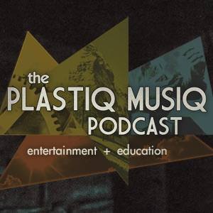 Plastiq Musiq Podcast