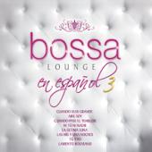 M†s Bossa Lounge En Espa§ol