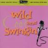 Wild, Cool, and Swingin'