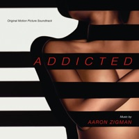 Addicted - Official Soundtrack