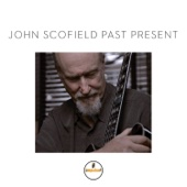 John Scofield - Past Present  artwork