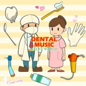 歯医者さんのおんがく