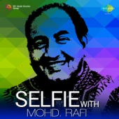 Selfie With Mohd. Rafi