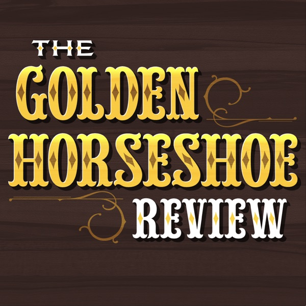 The Golden Horseshoe Review: A Disney Theme Park Podcast