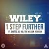 1 Step Further (feat. Ghetts, Ice Kid, Devlin & Tre Mission) - Single [North American Revox] - Single (North American Revox), Wiley