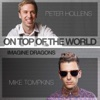 On Top of the World (feat. Mike Tompkins) - Single, Peter Hollens