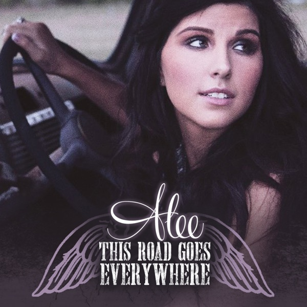 This Road Goes Everywhere Alee CD cover