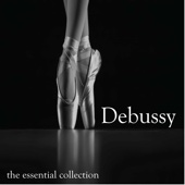 Claude Debussy - The Essential Collection
