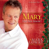 Mary, Did You Know? - Mark Lowry Cover Art