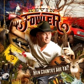 How Country Are Ya? - Kevin Fowler