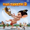 Bal Ganesh 2 Original Motion Picture Soundtrack Single