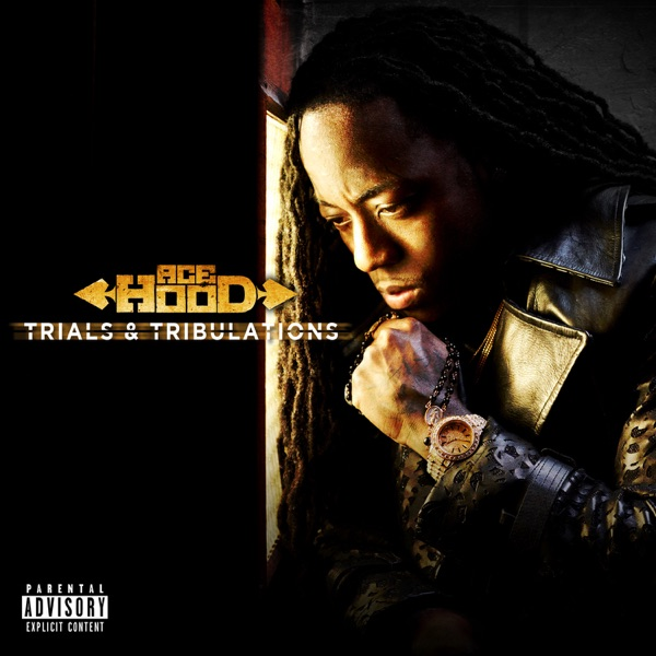 Trials  Tribulations Deluxe Version Ace Hood CD cover