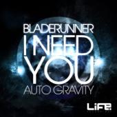 I Need You / Auto Gravity - Single cover art
