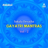 Sakala Devatha Gayatri Mantras, Vol. 2