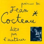 Poèmes de Jean Cocteau dits par l'auteur