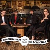 Mano a Mano - Las Bordonas & Veronika Silva