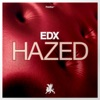 Hazed (Extended Mix)
