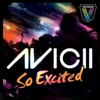 So Excited, Avicii