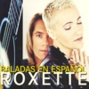 Baladas en Español, Roxette