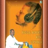 Magical Moments with Ilayaraja