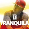 Tranquila - Single, J Balvin