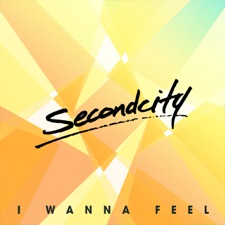 I Wanna Feel by Secondcity