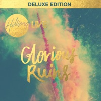 Glorious Ruins (Deluxe Edition) [Live] - Hillsong Live MP3