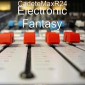 Electronic Fantasy