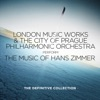 The Music of Hans Zimmer: The Definitive Collection, The City of Prague Philharmonic Orchestra, London Music Works & Mark Ayres