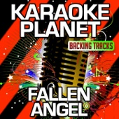 Fallen Angel (Karaoke Version) [Originally Performed By Frankie Valli]