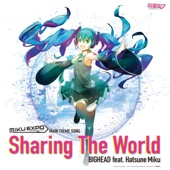 Sharing the World (feat. Hatsune Miku)