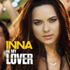 Be My Lover - Single, Inna