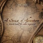 A Sense of Adventure (25 Fantastic Tracks for Endless Imaginations)