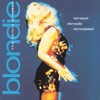 Remixed Remade Remodeled: The Blondie Remix Project, Blondie