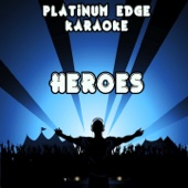 [Download] Heroes (Karaoke Version) [Originally Performed By Alesso & Tove Lo] MP3