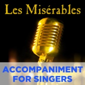 Les Misérables: Accompaniment for Singers