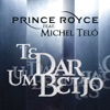 Te Dar um Beijo (feat. Michel Teló) - Single, Prince Royce
