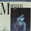 Since I Fell For You  - Lee Morgan