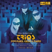 Vox balaenae: Trios for Flute, Cello & Piano - Trio Wiek