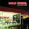 The Last Wave of Summer, Cold Chisel