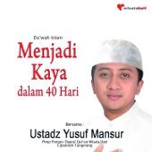 Menjadi Kaya Dalam 40 Hari (Da'wah Islam)