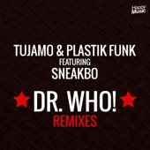 Dr Who ! (feat. Sneakbo) [Remixes] - EP
