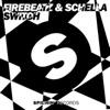 Firebeatz & Schella - Switch