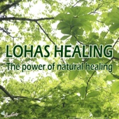 Lohas Healing - The Power of Natural Healing