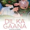 Dil Ka Gaana Single